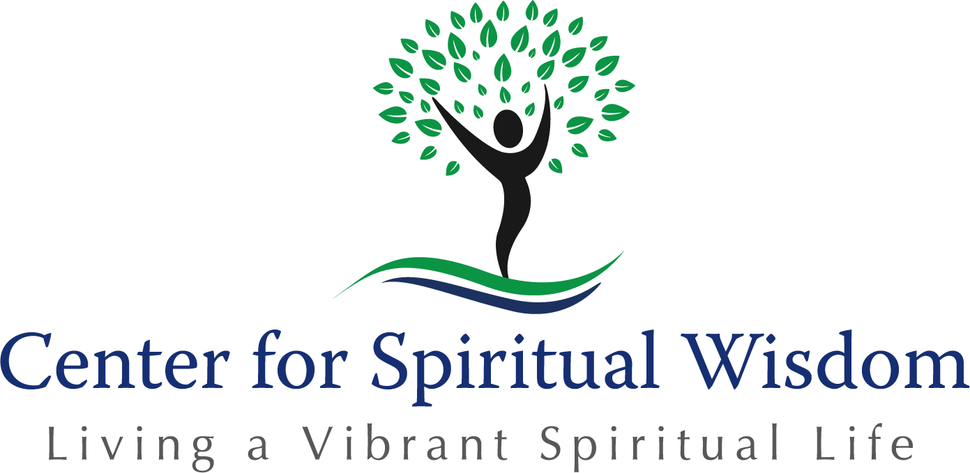 Center for Spiritual Wisdom — Living a Vibrant Spiritual Life