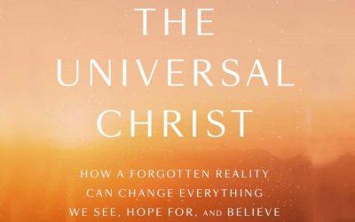 Rohr's 'The Universal Christ' Series Begins Feb. 19