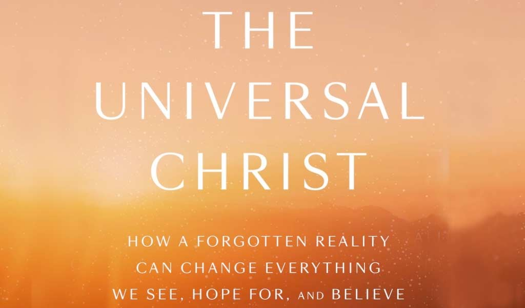 Rohr's 'The Universal Christ' Series Begins Feb. 19