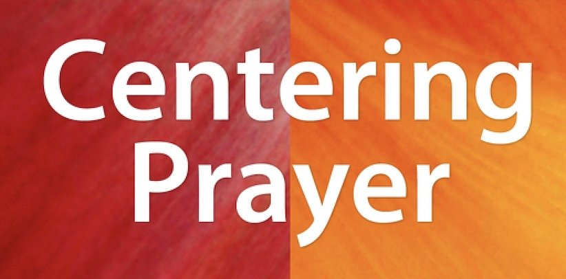 Weekly Online Centering Prayer Group Forming
