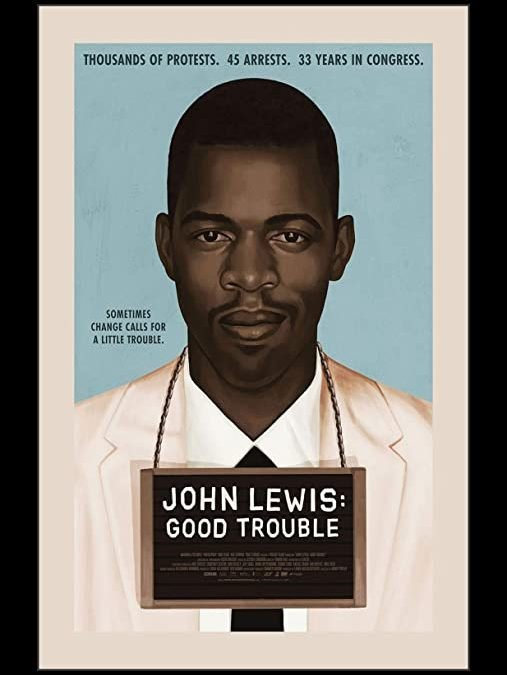 Reel Spirit Movie Project – 'John Lewis: Good Trouble' 10/15